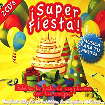 ¡Super Fiesta!