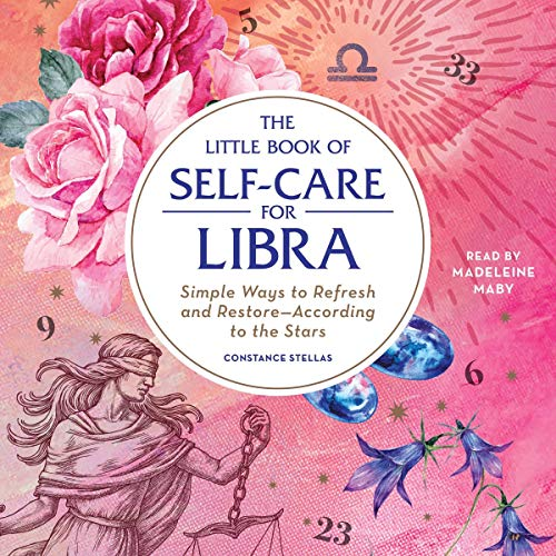 The Little Book of Self-Care for Libra audiobook cover art