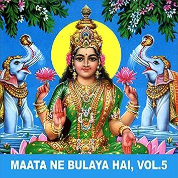 Maata Ne Bulaya Hai, Vol. 5