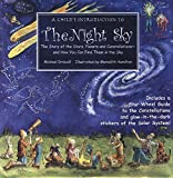 A Child's Introduction to the Night Sky: The Story of the Stars, Planets, and Constellations--and How You Can Find Them in the Sky (A Child's Introduction Series)