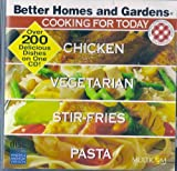 Better homes and Gardens  cooking for today  Chicken - Vegetarian - Stir-fries - pasta