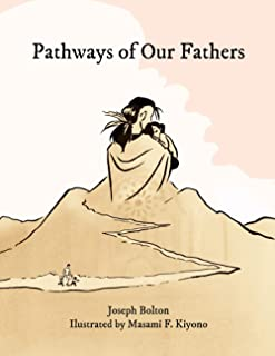 Pathways of Our Fathers: Two Journeys of Love, Sacrifice, and Family
