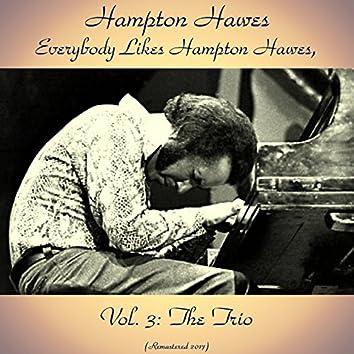 Everybody Likes Hampton Hawes, Vol. 3: The Trio (Remastered 2017)
