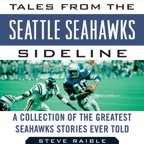 Tales from the Seattle Seahawks Sideline audiobook cover art