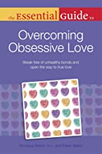 Best the essential guide to overcoming obsessive love Reviews