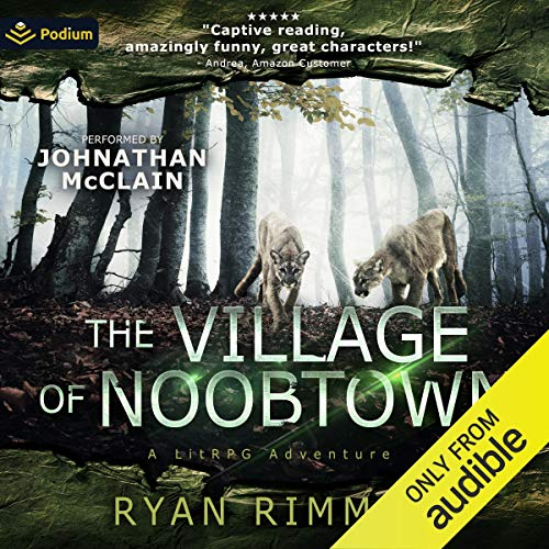 The Village of Noobtown Audiobook By Ryan Rimmel cover art