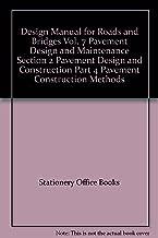 Design Manual for Roads and Bridges Vol. 7 Pavement Design and Maintenance Section 2 Pavement Design and Construction Part 4 Pavement Construction Methods