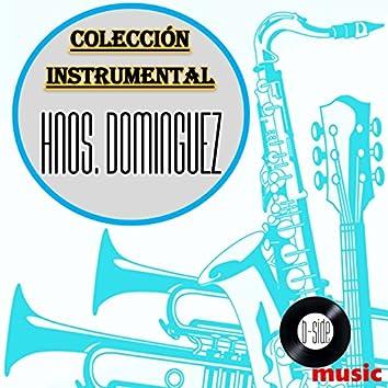 Hermanos Dominguez Colección Instrumental