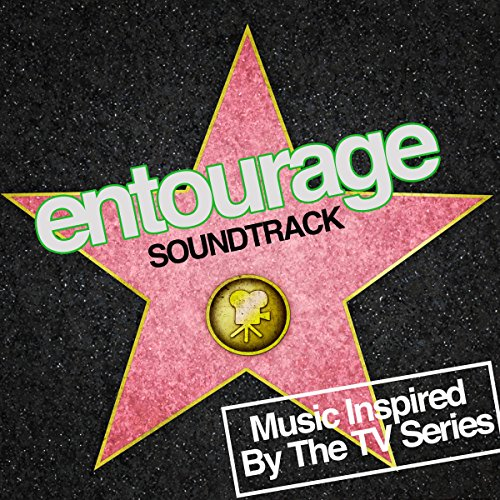 Entourage Soundtrack (Music Inspired by the TV Series)