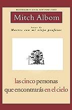 Las Cinco Personas Que Encontrarás en El Cielo (Spanish Edition)