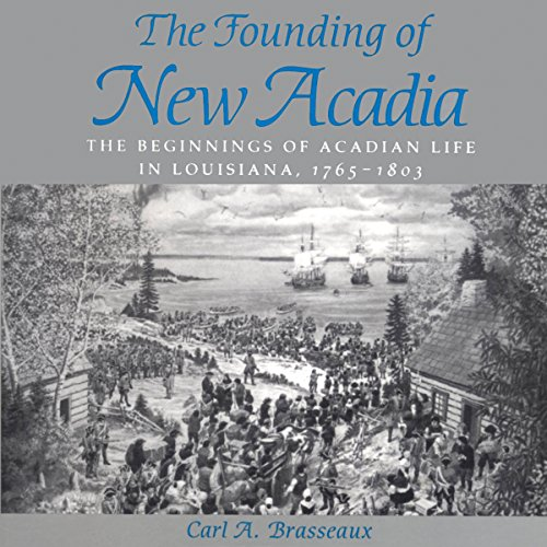The Founding of New Acadia audiobook cover art