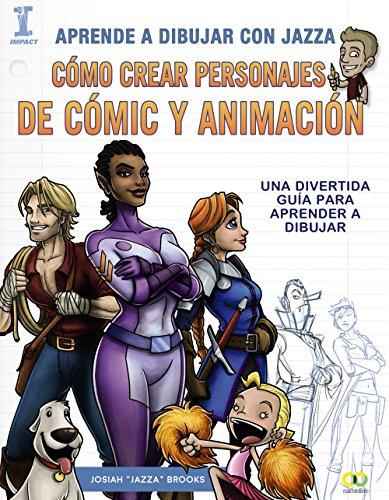 Aprende a dibujar con Jazza. Cómo crear personajes de cómic y animación (ESPACIO DE DISEÑO)