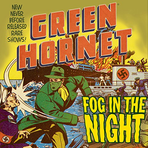 The Green Hornet: Fog in the Night audiobook cover art