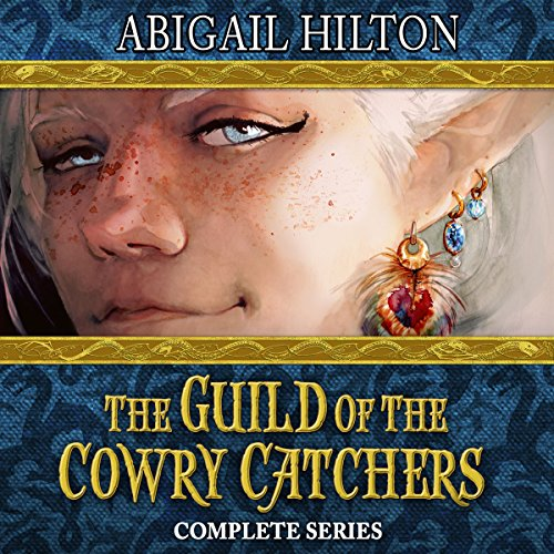 The Guild of the Cowry Catchers     A Story of Pirates and Panamindorah, Complete 5-Book Series              By:                                                                                                                                 Abigail Hilton                               Narrated by:                                                                                                                                 Abigail Hilton,                                                                                        Full Cast                      Length: 32 hrs and 4 mins     163 ratings     Overall 4.2