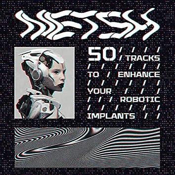 50 Tracks to Enhance Your Robotic Implants