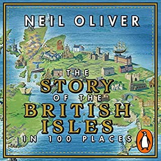 The Story of the British Isles in 100 Places cover art
