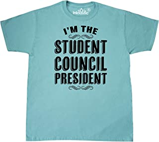 inktastic I'm The Student Council President T-Shirt
