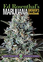 Marijuana Grower's Handbook: Your Complete Guide for Medical and Personal Marijuana Cultivation PDF