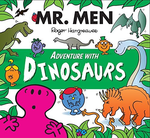 Compare Textbook Prices for MR Men Adventure with Dinosaurs Mr. Men and Little Miss Adventures UK ed. Edition ISBN 9781405283038 by Howard Hughes