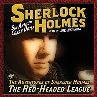 The Adventures of Sherlock Holmes: The Red Headed League                   De :                                                                                                                                 Arthur Conan Doyle                               Lu par :                                                                                                                                 James Alexander                      Durée : 53 min     Pas de notations     Global 0,0