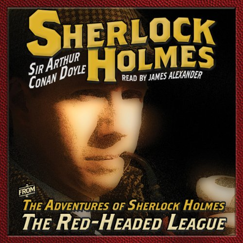 The Adventures of Sherlock Holmes: The Red Headed League audiobook cover art