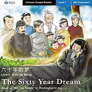 The Sixty Year Dream: Mandarin Companion Graded Readers cover art