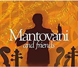 Mantovani and Friends