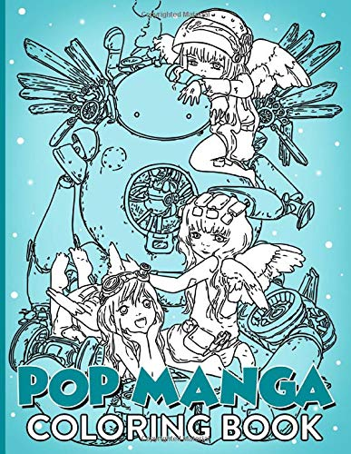 Pop Manga Coloring Book: Pop Manga Enchanting Coloring Books For Kids And Adults! True Gifts For Family