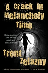 A Crack in Melancholy Time Kindle Edition