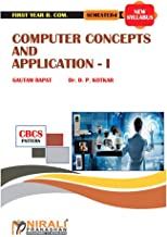COMPUTER CONCEPTS AND APPLICATION -- I