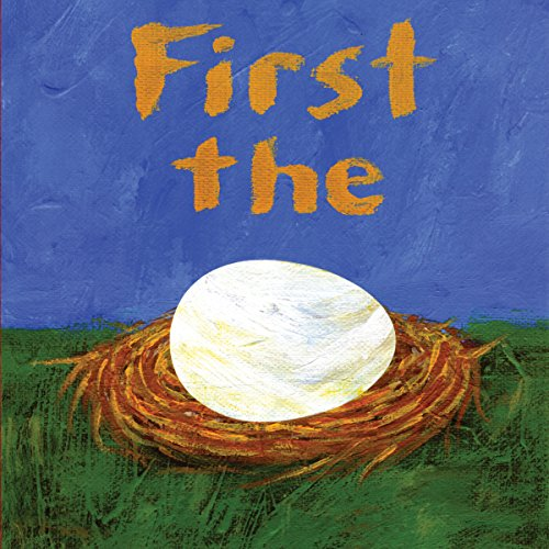 First The Egg                   By:                                                                                                                                 Laura Vaccaro Seeger                               Narrated by:                                                                                                                                 Elle Fanning                      Length: 8 mins     Not rated yet     Overall 0.0