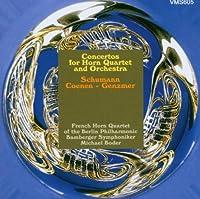 SCHUMANN/COENEN/GENZMER: CONCERTOS for HORN QUARTET by French Horn Quartet of the Berlin Philharmonic (2008-01-01)