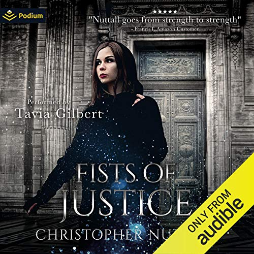 Fists of Justice Audiobook By Christopher G. Nuttall cover art