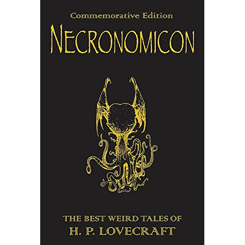 Necronomicon: The Best Weird Tales of H. P. Lovecraft