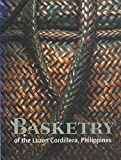 Basketry of the Luzon Cordillera Philippines