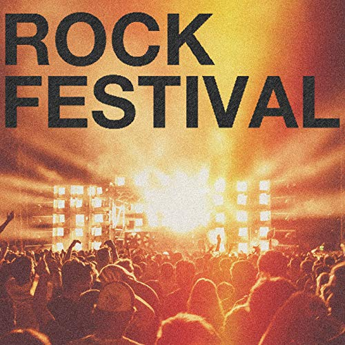 Rock Festival [Explicit]