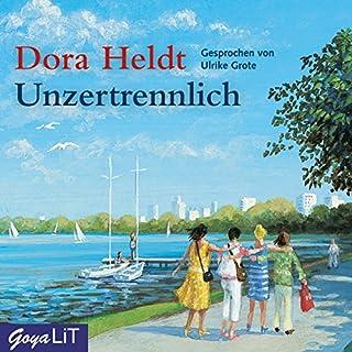 Unzertrennlich                   Autor:                                                                                                                                 Dora Heldt                               Sprecher:                                                                                                                                 Ulrike Grote                      Spieldauer: 3 Std. und 33 Min.     217 Bewertungen     Gesamt 4,1