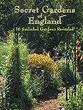 Secret Gardens of England