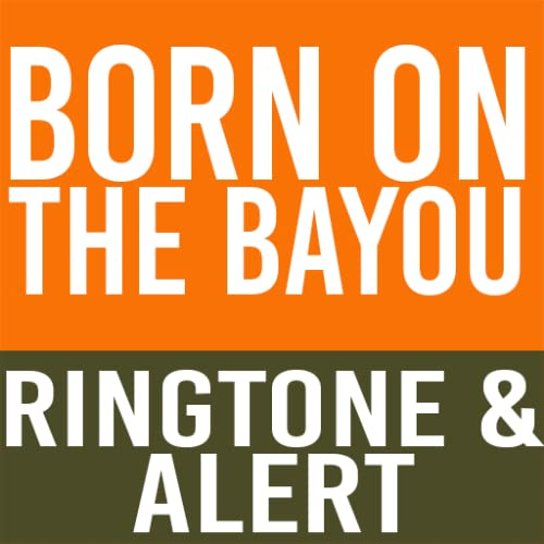 Born On The Bayou Ringtone