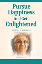 Pursue 'Happiness' And Get Enlightened (English Edition)