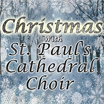 Christmas With St. Paul's Cathedral Choir