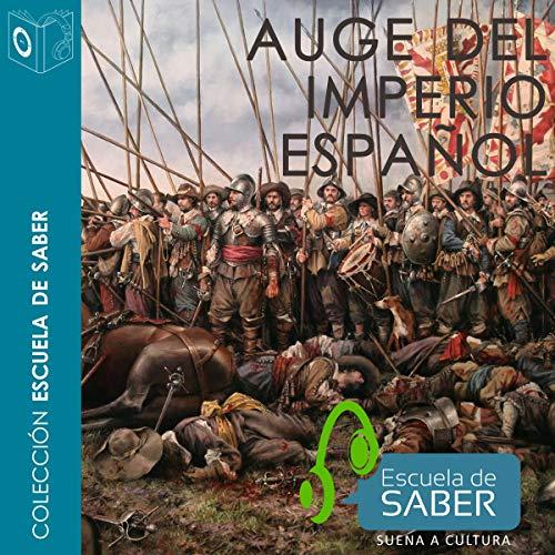Auge del Imperio español audiobook cover art