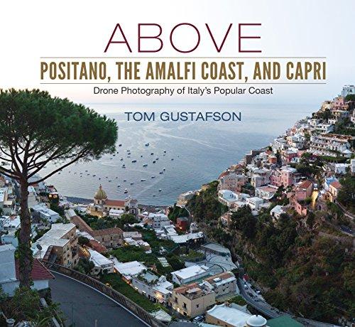 Above Positano, The Amalfi Coast, and Capri