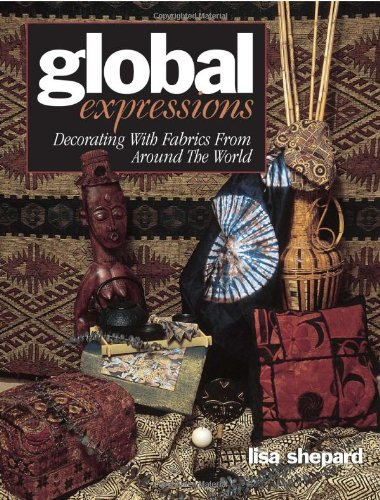 Check Out This Global Expressions: Decorating With Fabrics from Around the World