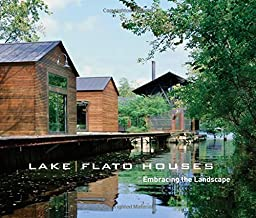 Lake Flato Houses: Embracing the Landscape
