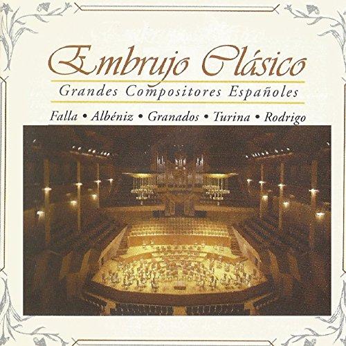 Embrujo Clásico, Grandes Compositores Españoles