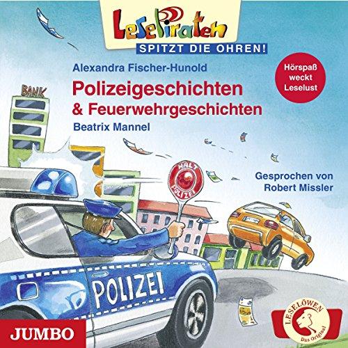 Polizeigeschichten & Feuerwehrgeschichten: Lesepiraten