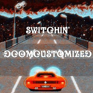 Switchin'