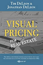 Visual Pricing for Real Estate (The Real Estate Pricing Answers)