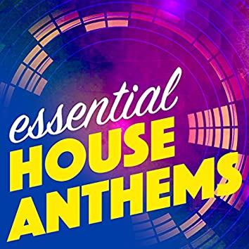 Essential House Anthems